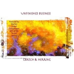 Album  Cover Cbatch And Herring - Unfinished Business on STEVETTE MUSIC, INC. Records from 2016