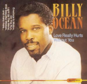 Front Cover Album Billy Ocean - Love Really Hurts Without You