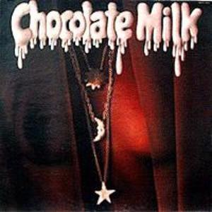 Album  Cover Chocolate Milk - Chocolate Milk on RCA Records from 1976