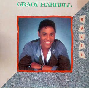 Album  Cover Grady Harrell - Mwana on CONSTELLATION  (MCA) Records from 1984