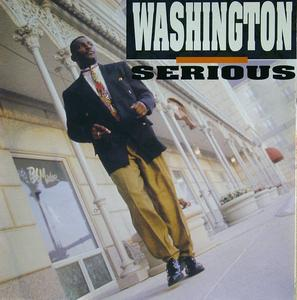 Album  Cover Washington - Serious on FRONTLINE Records from 1991