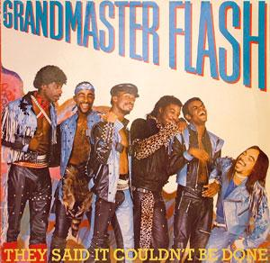Front Cover Album Grandmaster Flash And The Furious Five - They Said It Couldn't Be Done
