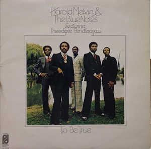 Front Cover Album Harold Melvin & The Blue Notes - To Be True
