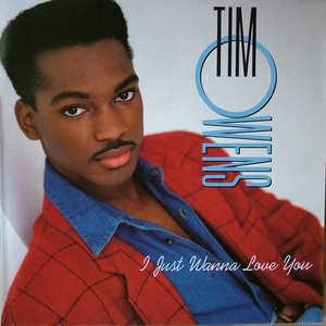 Album  Cover Tim Owens - I Just Wanna Love You on ATLANTIC Records from 1991