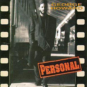 Album  Cover George Howard - Personal on MCA Records from 1989