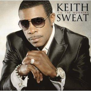 Album  Cover Keith Sweat - Til The Morning on ENTERTAINMENT ONE Records from 2011