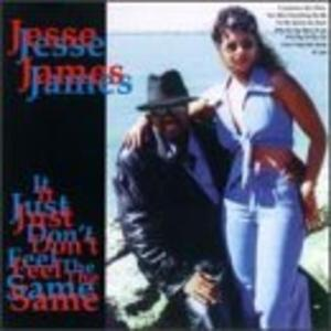 Album  Cover Jesse James - It Just Don't Feel The Same on GUNSMOKE Records from 1997