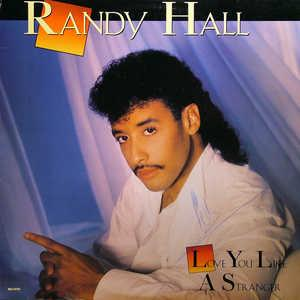 Front Cover Album Randy Hall - Love You Like A Stranger