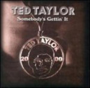 Album  Cover Ted Taylor - Somebody's Gettin' It on BASIX Records from 2001