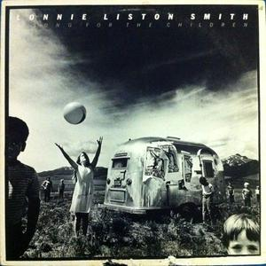 Album  Cover Lonnie Liston Smith - A Song For The Children on COLUMBIA Records from 1979
