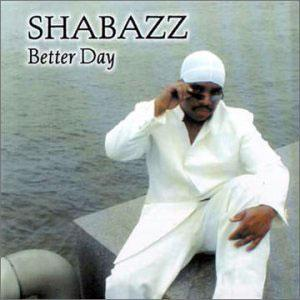 Album  Cover Shabazz - Better Day on FER Records from 2001