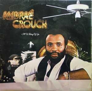 Front Cover Album Andraé Crouch - I'LL BE THINKING OF YOU