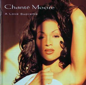 Album  Cover Chanté Moore - A Love Supreme on SILAS/MCA Records from 1995