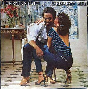Album  Cover Jerry Knight - Perfect Fit on A&M Records from 1981