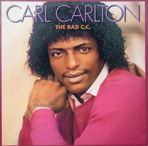 Album  Cover Carl Carlton - The Bad C.c. on RCA Records from 1982
