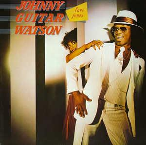Album  Cover Johnny Guitar Watson - Love Jones on DJM Records from 1980