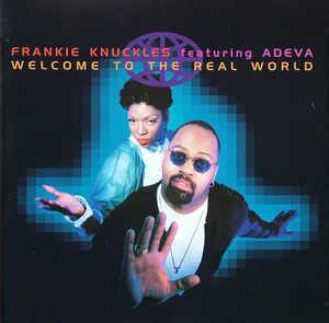 Front Cover Album Frankie Knuckles - Welcome To The Real World