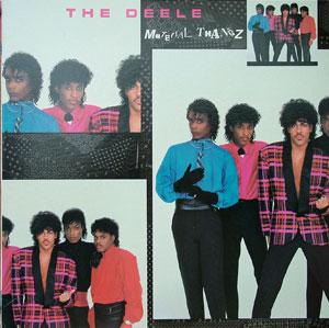 Album  Cover The Deele - Material Thangz on SOLAR Records from 1985