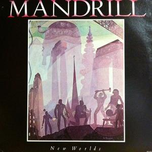 Album  Cover Mandrill - New Worlds on ARISTA Records from 1978