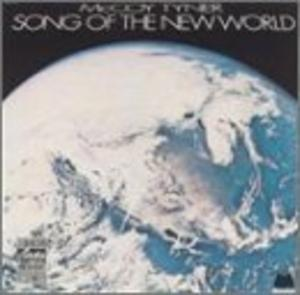 Album  Cover Mccoy Tyner - Song Of The New World on MILESTONE / OJC Records from 1973