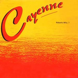 Front Cover Album Cayenne - Robert Who..?