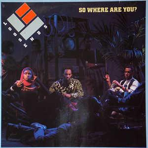 Album  Cover Loose Ends - So Where Are You? on VIRGIN Records from 1985
