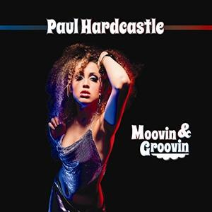 Front Cover Album Paul Hardcastle - Moovin & Groovin