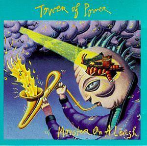 Album  Cover Tower Of Power - Monster On A Leash on EPIC Records from 1991