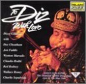 Album  Cover Dizzy Gillespie - To Diz With Love: Diamond Jubilee Recordings on TELARC Records from 1992
