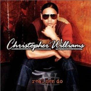 Album  Cover Christopher Williams - Real Men Do on RENEGADE Records from 2001