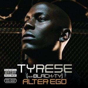 Album  Cover Tyrese - Alter Ego on J Records from 2006