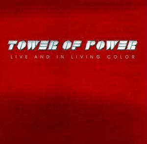 Front Cover Album Tower Of Power - Live And In Living Color