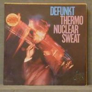 Album  Cover Defunkt - Thermonuclear Sweat on  Records from 1982