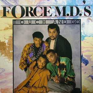 Album  Cover Force M.d.'s - Touch And Go on TOMMYBOY Records from 1987