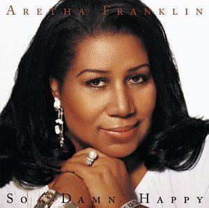 Album  Cover Aretha Franklin - So Damn Happy on ARISTA Records from 2003