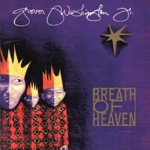 Album  Cover Grover Washington Jr - Breath Of Heaven on SONY Records from 1998