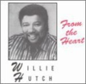 Album  Cover Willie Hutch - From The Heart on GGIT Records from 1994