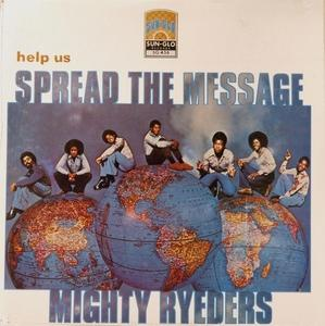 Album  Cover Mighty Ryeders - Help Us Spread The Message on SUN GLO  INC. Records from 1978