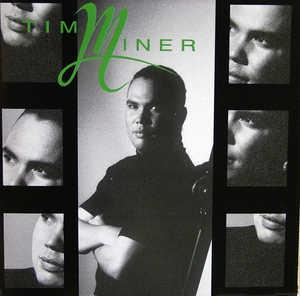 Album  Cover Tim Miner - Tim Miner on MOTOWN Records from 1992