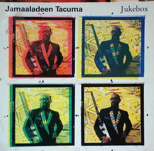 Album  Cover Jamaaladeen Tacuma - Jukebox on GRAMAVISION Records from 1988