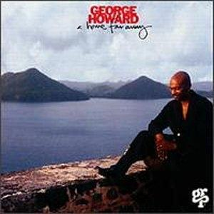 Album  Cover George Howard - Home Far Away on GRP Records from 1994