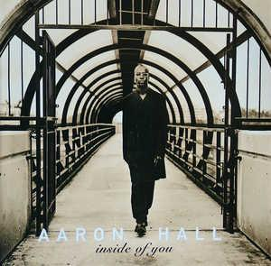 Album  Cover Aaron Hall - Inside Of You on MCA Records from 1998