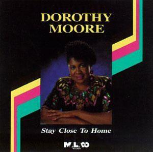 Album  Cover Dorothy Moore - Stay Close To Home on MALACO Records from 1992