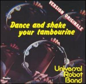 Front Cover Album Universal Robot Band - Dance & Shake Your Tambourine