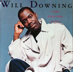 Album  Cover Will Downing - Come Together As One on ISLAND Records from 1989