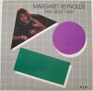 Album  Cover Margaret Reynolds - Think About It Baby on MALACO Records from 1987