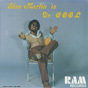 Album  Cover Stan Martin - Stan Martin Is Dr Cool on RAM Records from 1975