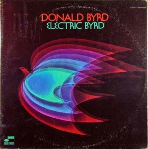 Album  Cover Donald Byrd - Electric Byrd on BLUE NOTE Records from 1970