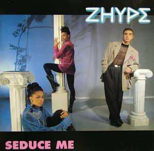 Album  Cover Zhype - Seduce Me on  Records from 1992