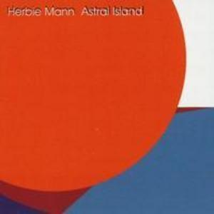 Front Cover Album Herbie Mann - Astral Island